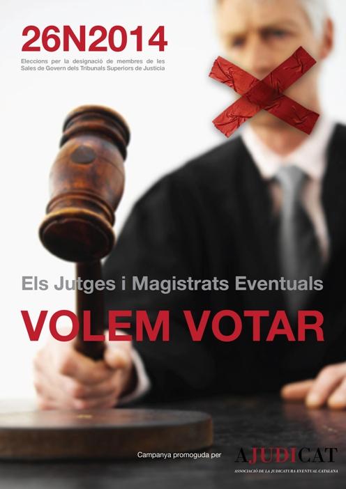 """Cartell de la campanya """"jo vull votar"""" de l'associació de la Judicatura Eventual Catalana"""